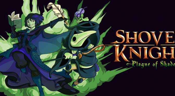 Shovel Knight: Plague Of Shadows - Feature
