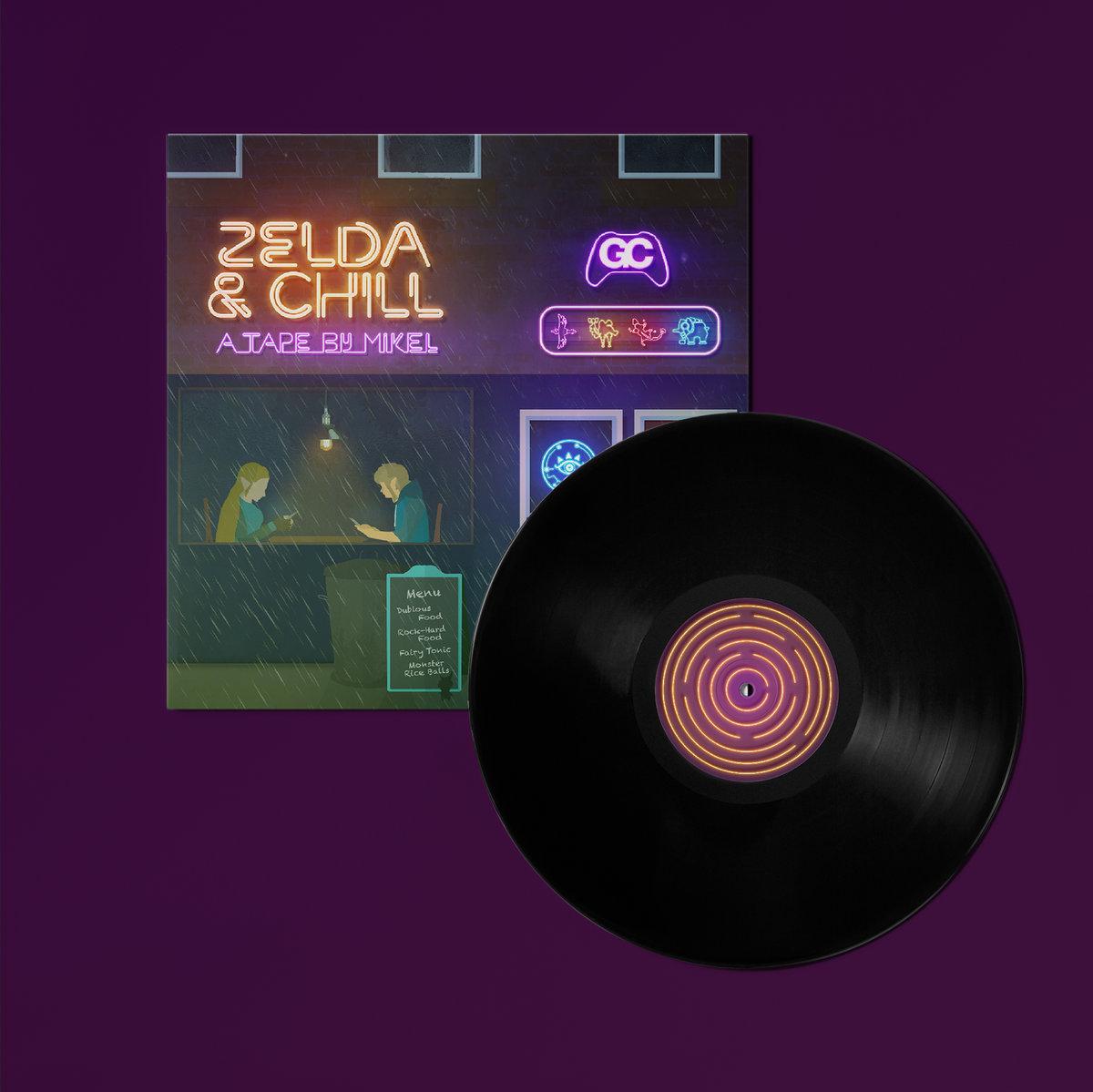 Zelda & Chill - Front & Vinyl