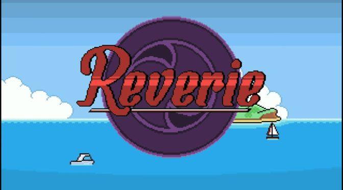 Reverie - Feature