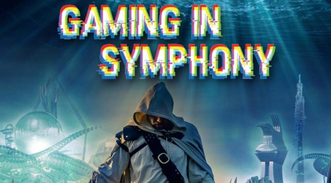 "Orchestral album ""Gaming In Symphony"" to be released on vinyl"