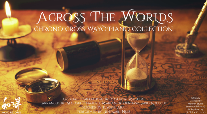 Chrono Cross piano collection LP Kickstarter from Wayô live now