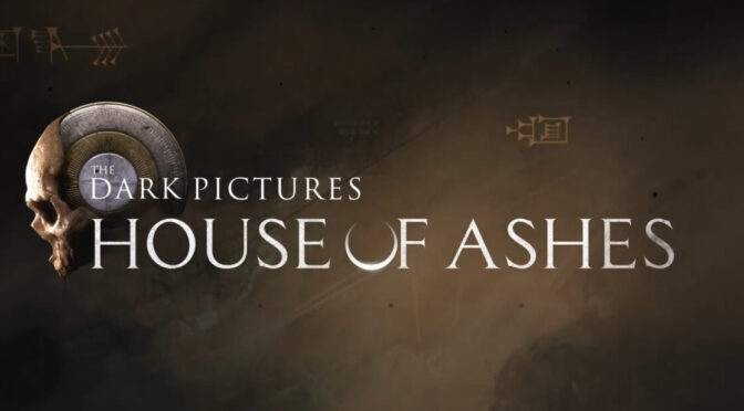 The Dark Pictures: House Of Ashes - Feature