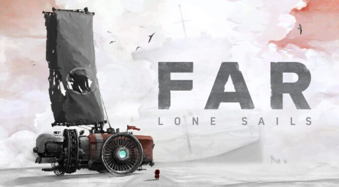 Limited Run Games to release FAR: Lone Sails vinyl soundtrack