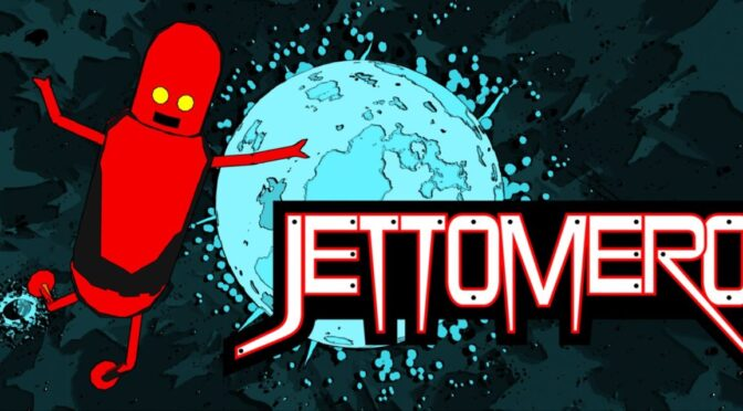 Jettomero - Feature